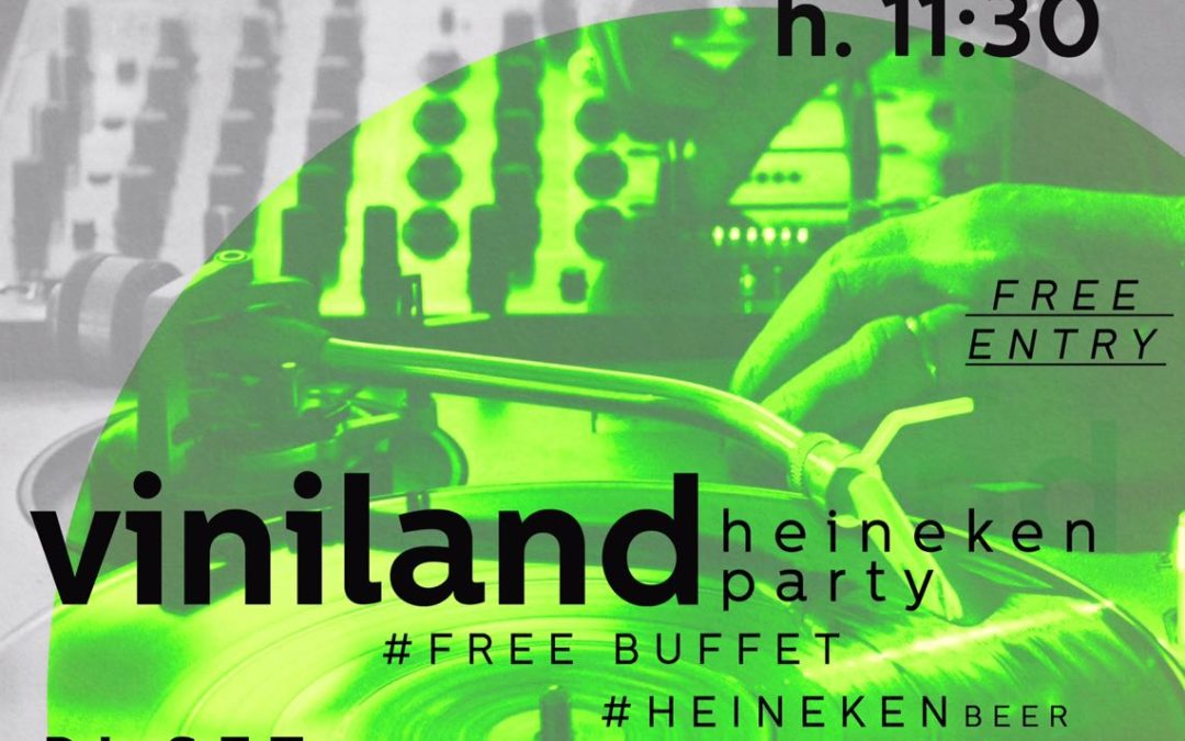 Viniland – Heineken party